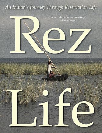 Life on the Rez