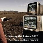 Screening the Future Conference 2012 will serve the global community of stakeholders who keep audiovisual content alive.