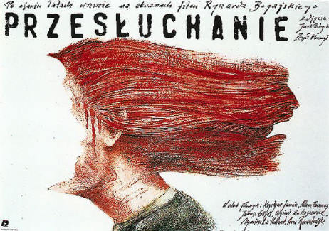 The poster for Interrogation, (Przesłuchanie in Polish). a scathing criticism of the communist regime in Poland