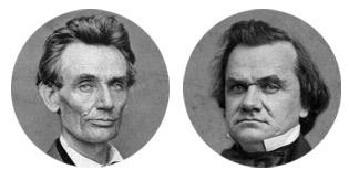 Abraham Lincoln versus Stephen Douglas