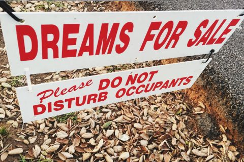 """Dreams for Sale"" sign"