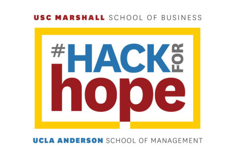 Hack for Hope USC Marshall School of Business UCLA Anderson